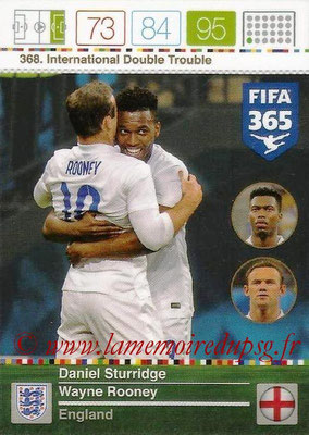 2015-16 - Panini Adrenalyn XL FIFA 365 - N° 368 - Daniel STURRIDGE + Wayne ROONEY (Angleterre) (International Double Trouble)