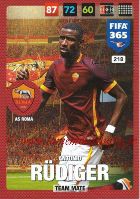 2016-17 - Panini Adrenalyn XL FIFA 365 - N° 218 - Antonio RUDIGER (AS Roma)