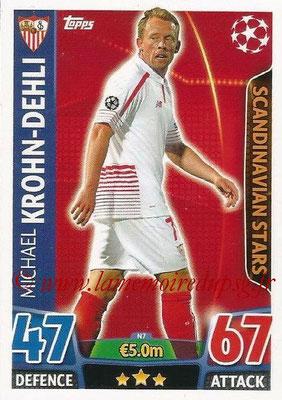 2015-16 - Topps UEFA Champions League Match Attax - N° N07 - Michael KROHN-DEHLI (FC Séville) (Scandinavian Stars) (Nordic Edition)