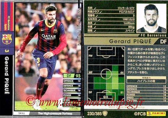 2013-14 - WCCF - N° 230 - Gerard PIQUE (FC Barcelone)