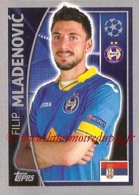 2015-16 - Topps UEFA Champions League Stickers - N° 353 - Filip MLADENOVIC (FC Bate Borisov)