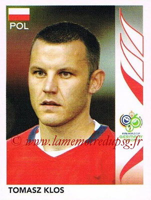 2006 - Panini FIFA World Cup Germany Stickers - N° 060 - Tomasz KLOS (Pologne)