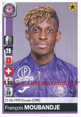 2018-19 - Panini Ligue 1 Stickers - N° 482 - Francois MOUBANDJE (Toulouse)