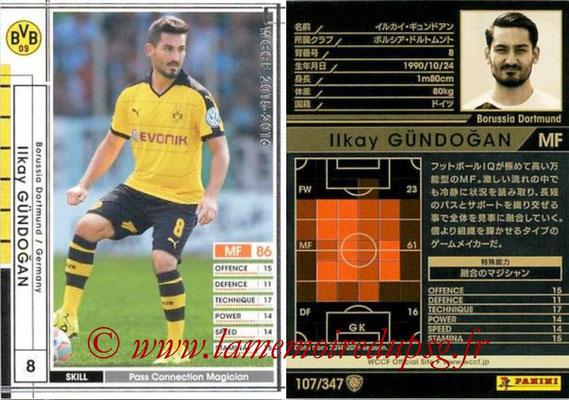 2015-16 - Panini WCCF - N° 107 - Ilkay GÜNDOGAN (Borussia Dortmund)