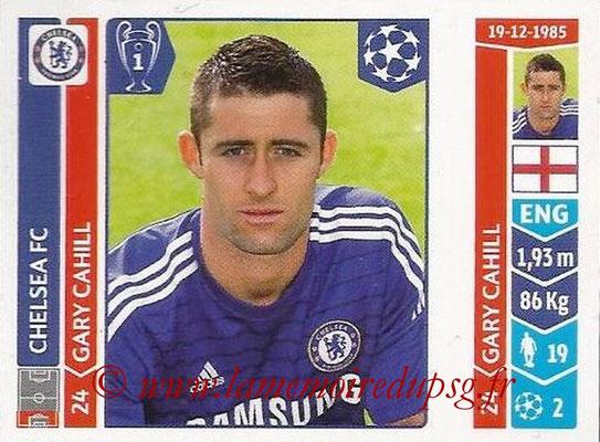 2014-15 - Panini Champions League N° 492 - Gary CAHILL (Chelsea FC)