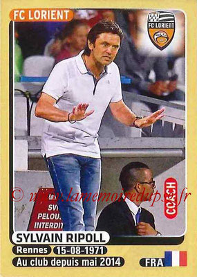 2015-16 - Panini Ligue 1 Stickers - N° 174 - Sylvain RIPOLL (FC Lorient) (Coach)