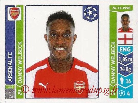 2014-15 - Panini Champions League N° 262 - Danny WELBECK (Arsenal FC)