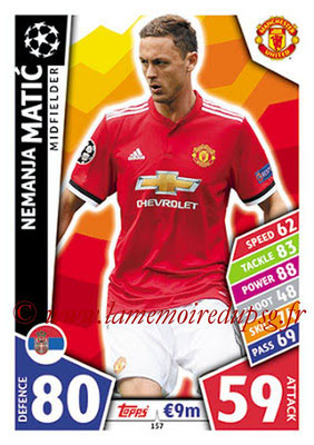 2017-18 - Topps UEFA Champions League Match Attax - N° 157 - Nemanja MATIC (Manchester United)