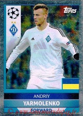 2016-17 - Tops UEFA Champions League Stickers - N° DYN 3 - Andriy YARMOLENKO (FC Dynamo Kiev)