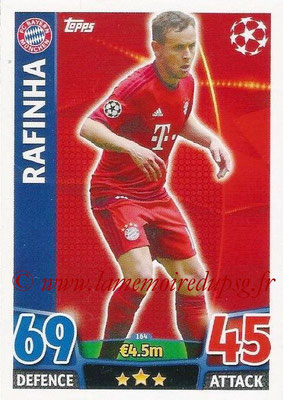 2015-16 - Topps UEFA Champions League Match Attax - N° 164 - RAFINHA (FC Bayern Munich)