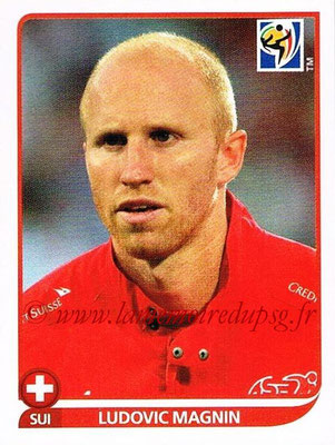2010 - Panini FIFA World Cup South Africa Stickers - N° 584 - Ludovic MAGNIN (Suisse)