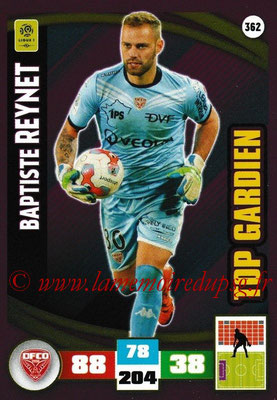 2016-17 - Panini Adrenalyn XL Ligue 1 - N° 362 - Baptiste REYNET (Dijon) (Top Gardien)