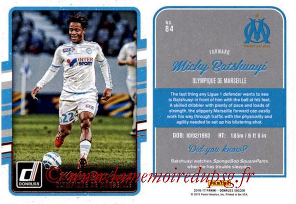 2016 - Panini Donruss Cards - N° 084 - Michy BATSHUAYI (Olympique de Marseille)