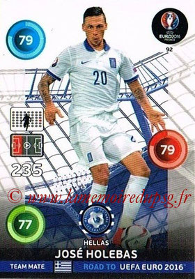 Panini Road to Euro 2016 Cards - N° 092 - José HOLEBAS (Grèce)