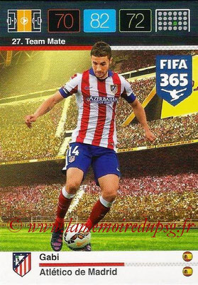 2015-16 - Panini Adrenalyn XL FIFA 365 - N° 027 - GABI (Atlético de Madrid) (Team Mate)
