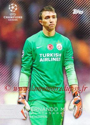 2015-16 - Topps UEFA Champions League Showcase Soccer - N° 068 - Fernando MUSLERA (Galatasaray AS)