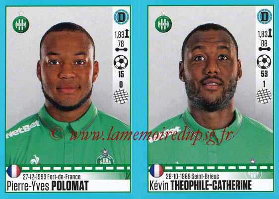 2016-17 - Panini Ligue 1 Stickers - N° 784 + 785 - Pierre-Yves POLOMAT + Kévin THEOPHILE-CATHERINE (Saint-Etienne)