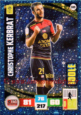 2016-17 - Panini Adrenalyn XL Ligue 1 - N° 389 - Christophe KERBRAT (Guingamp) (Idole)