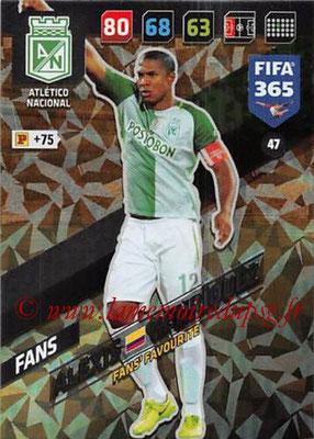 2017-18 - Panini FIFA 365 Cards - N° 047 - Alexis HENRIQUEZ (Atletico Nacional) (Fans'Favourite)