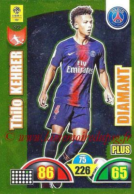 2018-19 - Panini Adrenalyn XL Ligue 1 - N° 522 - Thilo KEHRER (Paris Saint-Germain) (Diamant Plus)