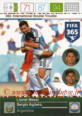 2015-16 - Panini Adrenalyn XL FIFA 365 - N° 362 - Lionel MESSI + Sergio AGUERO (Argentine) (International Double Trouble)