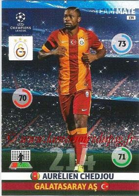 2014-15 - Adrenalyn XL champions League N° 139 - Aurélien CHEDJOU (Galatasaray AS)