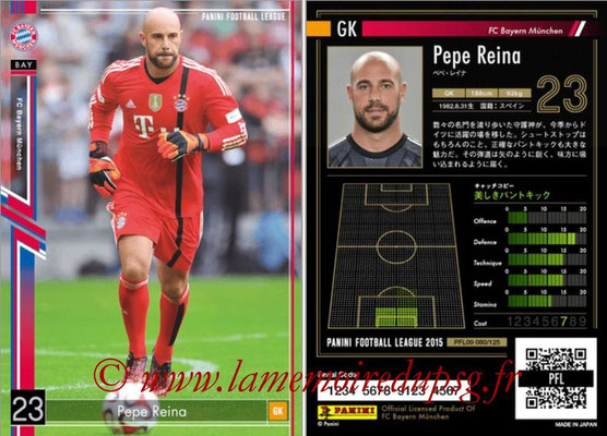 Panini Football League 2015 - PFL09 - N° 080 - Pepe REINA (Bayern Munich)