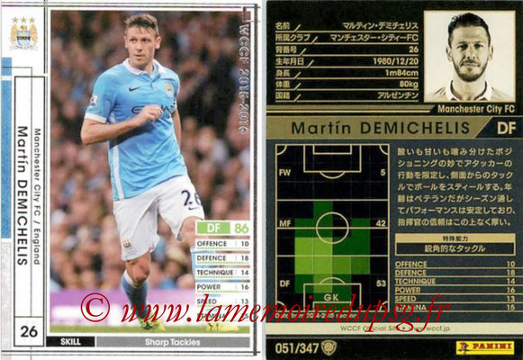 2015-16 - Panini WCCF - N° 051 - Martin DEMICHELIS (Manchester City FC)