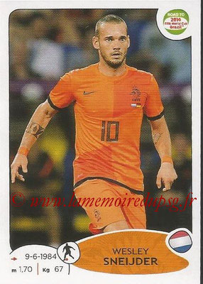 2014 - Panini Road to FIFA World Cup Brazil Stickers - N° 307 - Wesley SNEIJDER (Pays-Bas)