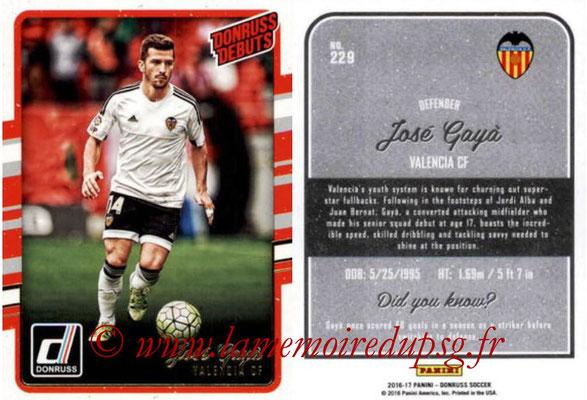 2016 - Panini Donruss Cards - N° 229 - Jose Luis GAYA (FC Valence) (Donruss Debuts)