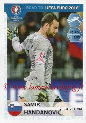 Panini Road to Euro 2016 Stickers - N° 289 - Samir HANDANOVIC (Slovénie)