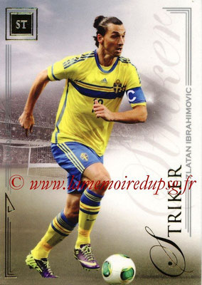 2014 - Futera World Football Unique - N° 076 - Zlatan IBRAHIMOVIC (Striker)