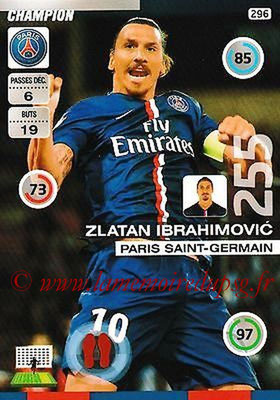 N° 296 - Zlatan IBRAHIMOVIC (Champion)