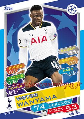 2016-17 - Topps UEFA Champions League Match Attax - N° TOT11 - Victor WANYAMA (Tottenham Hotspur)