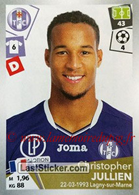2017-18 - Panini Ligue 1 Stickers - N° 472 - Christopher JULLIEN (Toulouse)