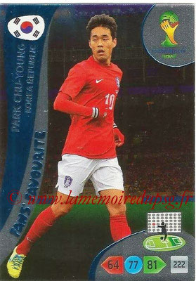 2014 - Panini FIFA World Cup Brazil Adrenalyn XL - N° 344 - Park CHU-YOUNG (Corée) (Fan's favorite)
