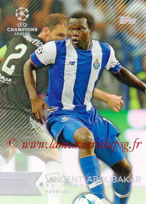 2015-16 - Topps UEFA Champions League Showcase Soccer - N° 167 - Vincent ABOUBAKAR (FC Porto)