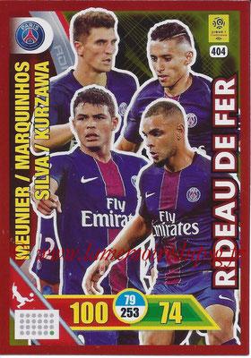 2017-18 - Panini Adrenalyn XL Ligue 1 - N° 404 - MEUNIER + MARQUINHOS + SILVA + KURZAWA (Paris Saint-Germain) (Rideau de Fer)