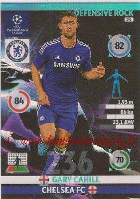 2014-15 - Adrenalyn XL champions League N° 291 - Gary CAHILL (Chelsea FC) (Defensive Rock)