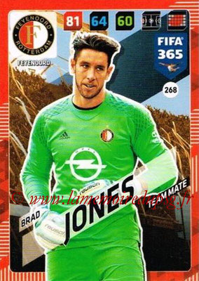 2017-18 - Panini FIFA 365 Cards - N° 268 - Brad JONES (Feyenoord)
