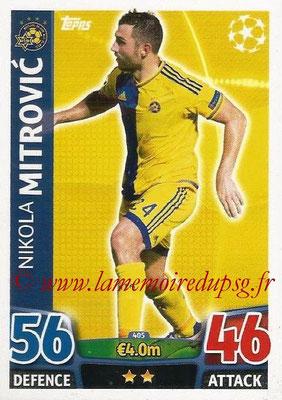 2015-16 - Topps UEFA Champions League Match Attax - N° 405 - Nikola MITROVIC (Maccabi Tel-Aviv FC)