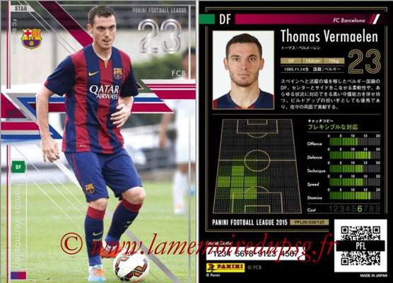 Panini Football League 2015 - PFL09 - N° 038 - Thomas VERMAELEN (FC Barcelone)