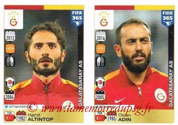 2015-16 - Panini FIFA 365 Stickers - N° 783-784 - Hamit ALTINTOP + Olcan ADIN (Galatasaray AS)