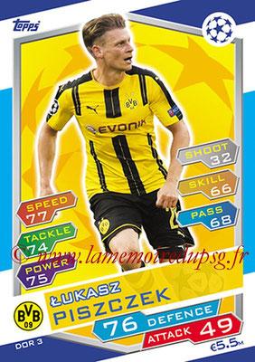 2016-17 - Topps UEFA Champions League Match Attax - N° DOR3 - Lukasz PISZCZEK (Borussia Dortmund)