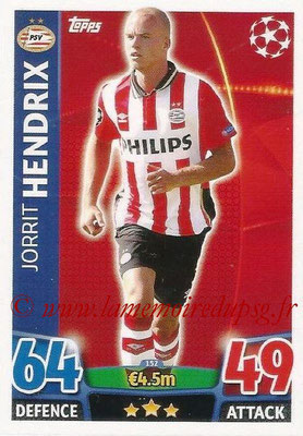 2015-16 - Topps UEFA Champions League Match Attax - N° 152 - Jorrit HENDRIX (PSV Eindhoven)