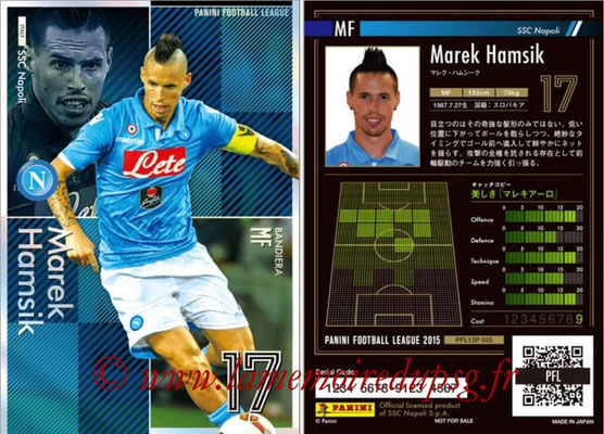 Panini Football League 2015 - PFL12P - N° 005 - Marek Hamsik (SSC Napoli) (Bandiera)