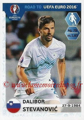Panini Road to Euro 2016 Stickers - N° 300 - Dalibor STEVANOVIC (Slovénie)