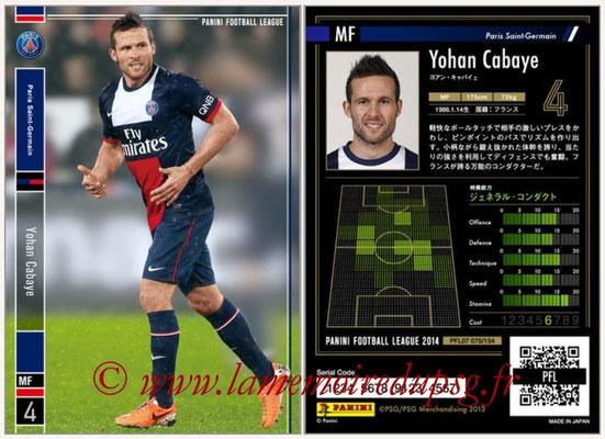 Panini Football League 2014 - PFL07 - N° 070 - Yohan CABAYE (Paris Saint-Germain)