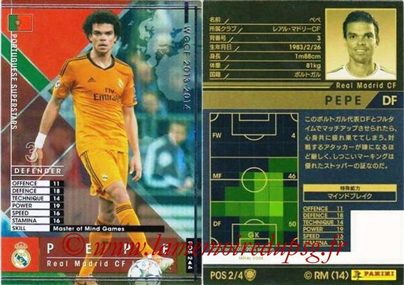 2013-14 - WCCF - N° POS2 - PEPE (Real Madrid CF) (Portuguese Superstars)
