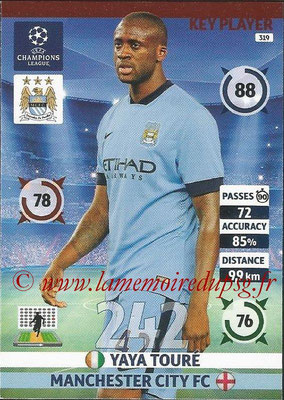 2014-15 - Adrenalyn XL champions League N° 319 - Yaya TOURE (Manchester City FC) (Key Player)
